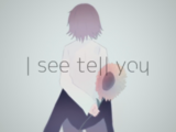 I see tell you