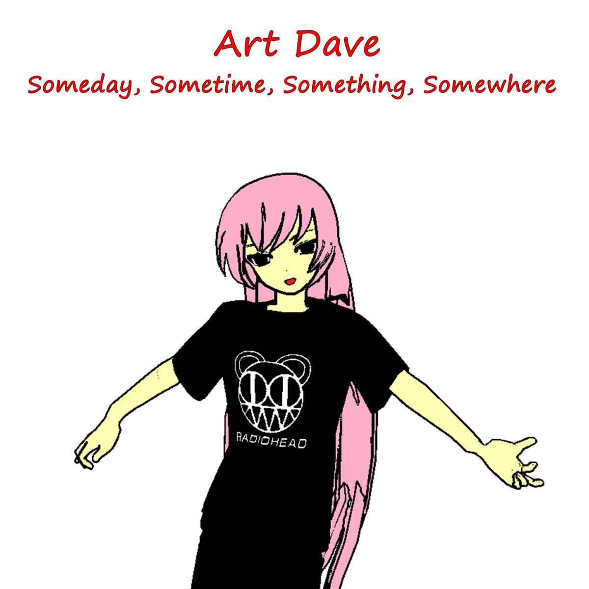 Someday, Sometime, Something, Somewhere