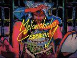 メランコリックセレモニー (Melancholic Ceremony)