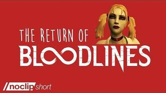 The Return of Vampire The Masquerade - Bloodlines
