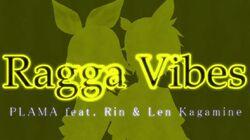 Ragga vibes plama ft RinLen