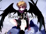 レイヴン・ヘイヴン (Raven Haven)