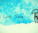 A Love Song (it's too clumsy)