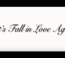 LET'S FALL IN LOVE AGAIN