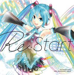 HATSUNE MIKU 10th Anniversary Album 「Re-Start」