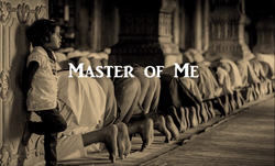 Master of me