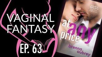 Vaginal Fantasy 63 At Any Price