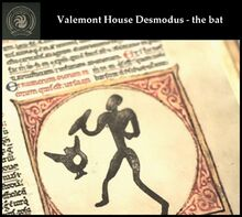 Valemont House Desmodus - the bat