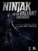 Ninjak Vs. The Valiant Universe Poster 2017