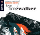 Ivar, Timewalker: Breaking History (TPB)