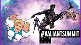 Valiant Summit 2017 - Official News and Announcements