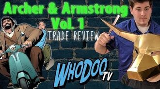 Where to start with Valiant Comics 2 - Archer & Armstrong Vol.1 Review
