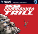 X-O Manowar: Commander Trill Vol 1 0