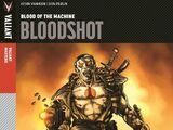 Valiant Masters: Bloodshot: Blood of the Machine (HC)