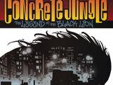 Concrete Jungle: The Legend of the Black Lion Vol 1 1