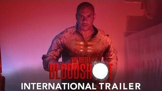 BLOODSHOT – International Trailer