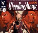 Harbinger: Bleeding Monk Vol 1 0