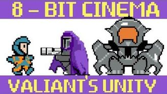 Valiant Comics Unity 1 - 8 Bit Cinema!