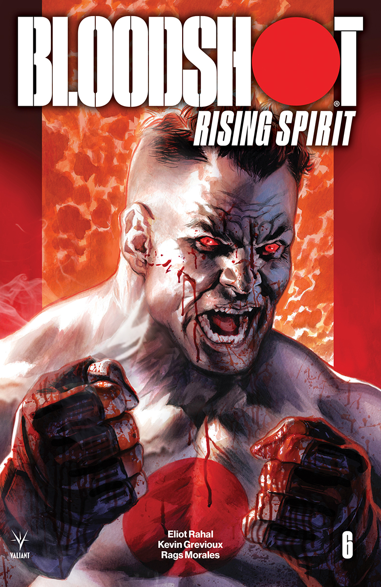 Bloodshot Rising Spirit Vol 1 6 | Valiant Comics Database | FANDOM