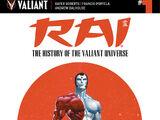 Rai: The History of the Valiant Universe Vol 1 1
