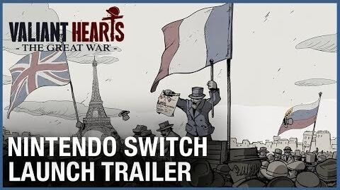 Valiant Hearts Nintendo Switch Launch Trailer Ubisoft NA