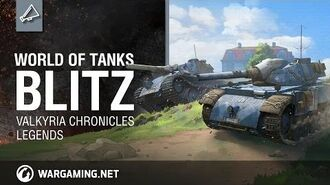 WoT Blitz - Valkyria Chronicles Legends