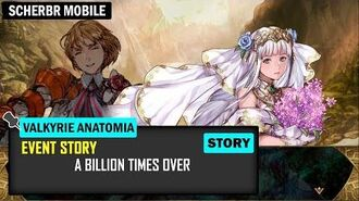 Valkyrie Anatomia Event Story - A Billion Times Over