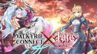 Valkyrie Connect x Fate stay night Unlimited Blade Works Collab Event!