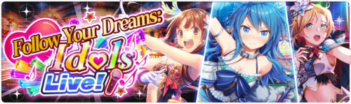 Banner Follow Your Dreams- Idols Live!