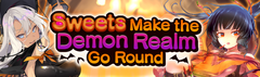 Banner Sweets Make the Demon Realm Go Round