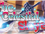 The Celestial Slayer