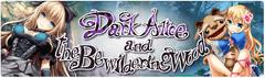 Banner DarkAliceandtheBewilderingWood2