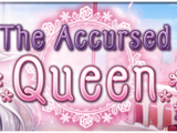 The Accursed Queen