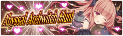 Banner 4th Abyssal Archwitch Hunt!