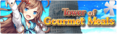 Banner Tower of Gourmet Meals