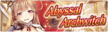 Banner 9th Abyssal Archwitch Hunt!