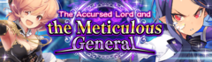 Banner The Accursed Lord and the Meticulous General