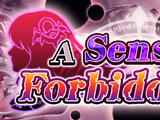 A Sense of Forbiddance