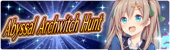 Banner 6th Abyssal Archwitch Hunt!