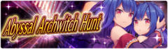 Banner 5th Abyssal Archwitch Hunt!