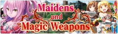 Banner Maidens and Magic Weapons