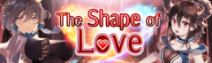 Banner The Shape of Love