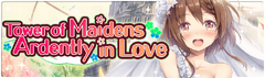 Banner Tower of Maidens Ardently in Love