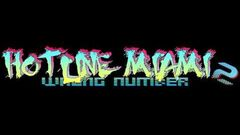 Hotline Miami 2 Wrong Number Soundtrack - Untitled 2