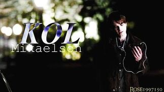 ► Kol Mikaelson Glory and Gore