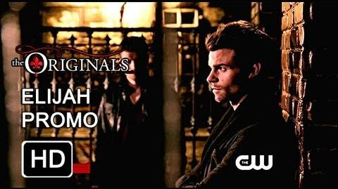 The Originals - Elijah Promo