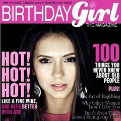 Birthday Girl — Jan 2010, United States, Nina Dobrev