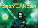 The Noble Greylancer