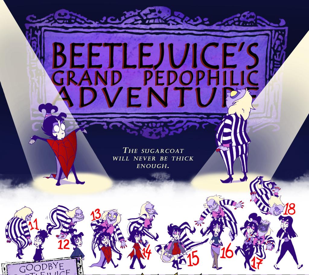 Beetlejuice S Grand Pedophilic Adventure Vampiremeerkat Wiki Fandom
