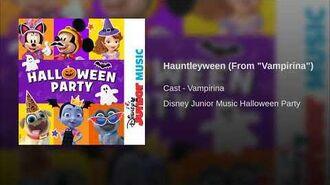"Hauntleyween (From ""Vampirina"")"